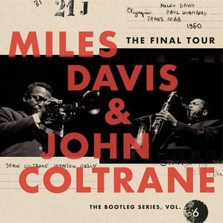 Miles Davis & John Coltrane- The Final Tour- The Bootleg Series, Vol. 6