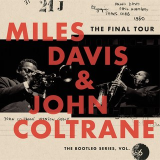 Miles Davis & John Coltrane- The Final Tour- The Bootleg Series, Vol. 6