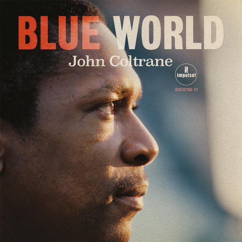 John-Coltrane-Blue-World-album-cover-820